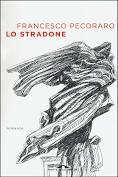 Libro Lo Stradone Francesco Pecoraro Ponte Alle Grazie 2019 Spedizione